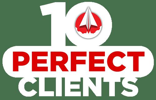 10 perfect clients no logo white 500